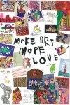 「MAKE ART MORE LOVE」展